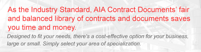 As the Industry Standard, AIA Contract Documents