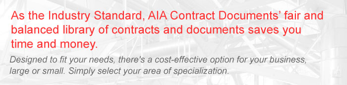 As the Industry Standard, AIA Contract Documents' fair and balanced library of contracts and documents saves you time and money.